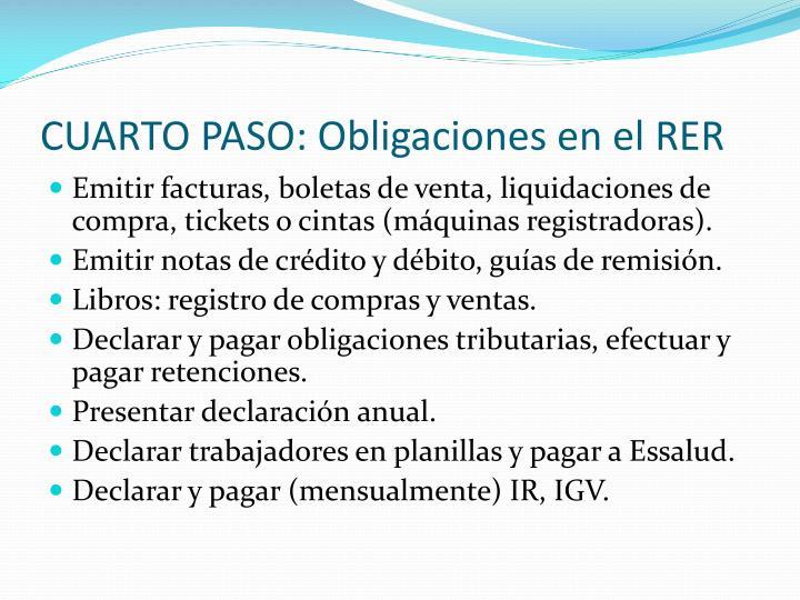 CUARTO PASO: Obligaciones en el RER
