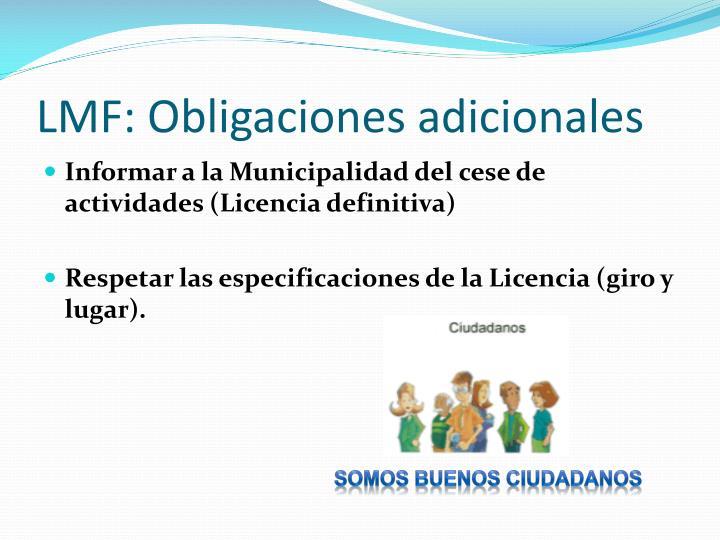 LMF: Obligaciones adicionales