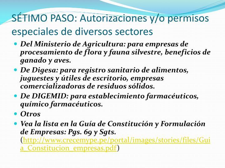 SÉTIMO PASO: Autorizaciones y/o permisos especiales de diversos sectores