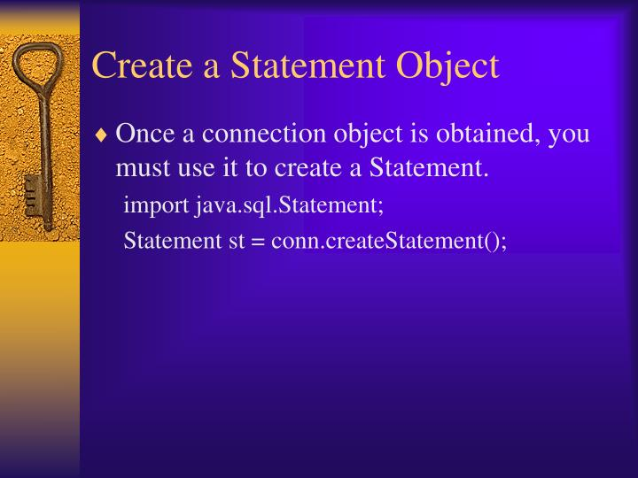 Create a Statement Object
