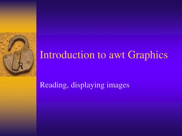 Introduction to awt Graphics