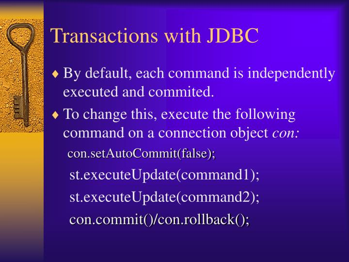 Transactions with JDBC