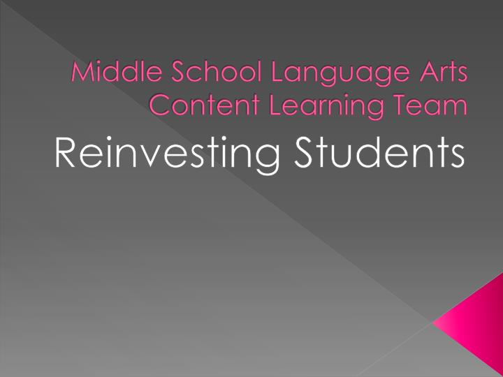 middle school language arts content learning team n.