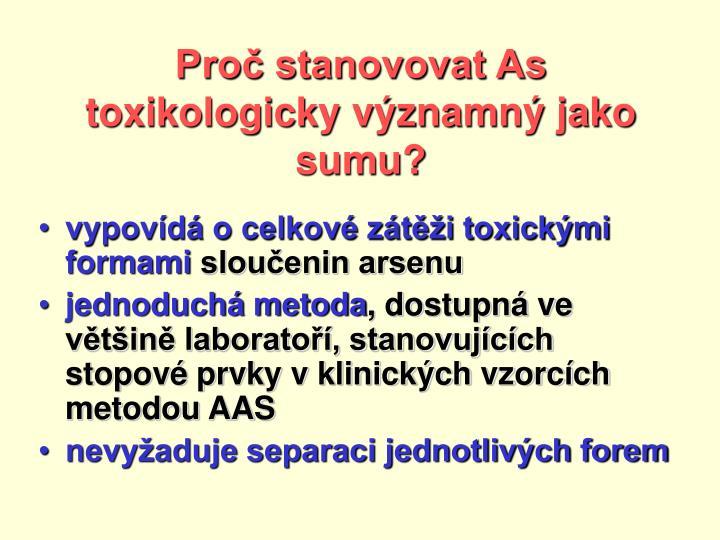 Proč stanovovat As toxikologicky významný jako sumu?