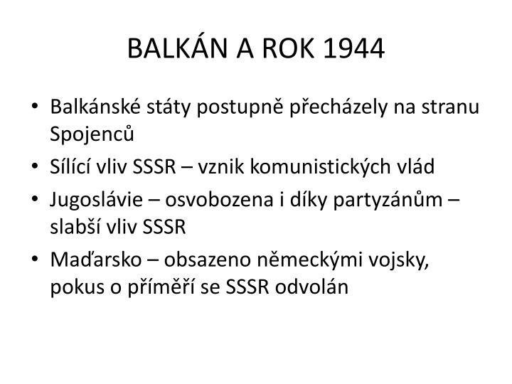 BALKÁN A ROK 1944