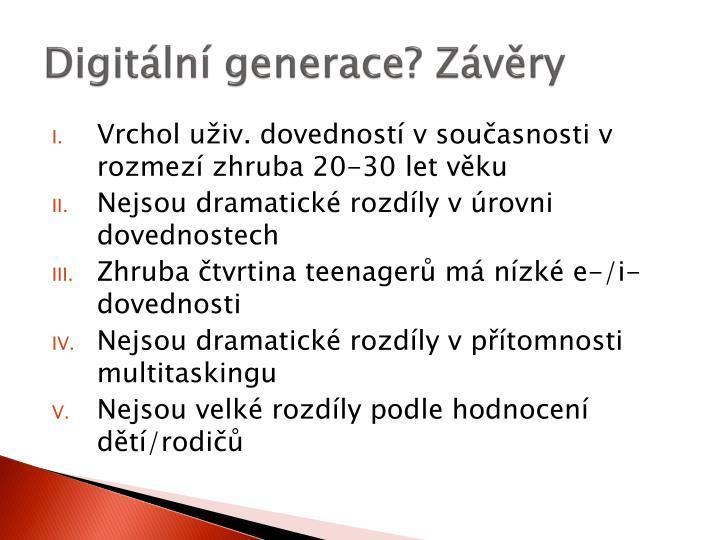 Digitální generace? Závěry
