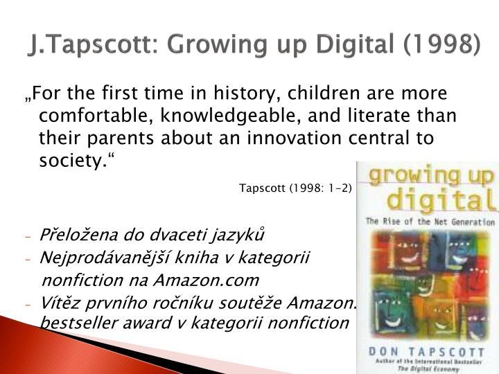 J tapscott growing up digital 1998