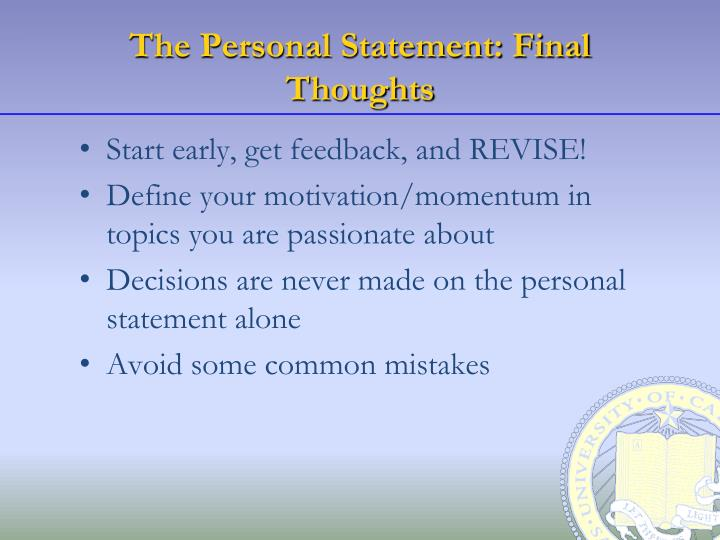 The Personal Statement: Final Thoughts