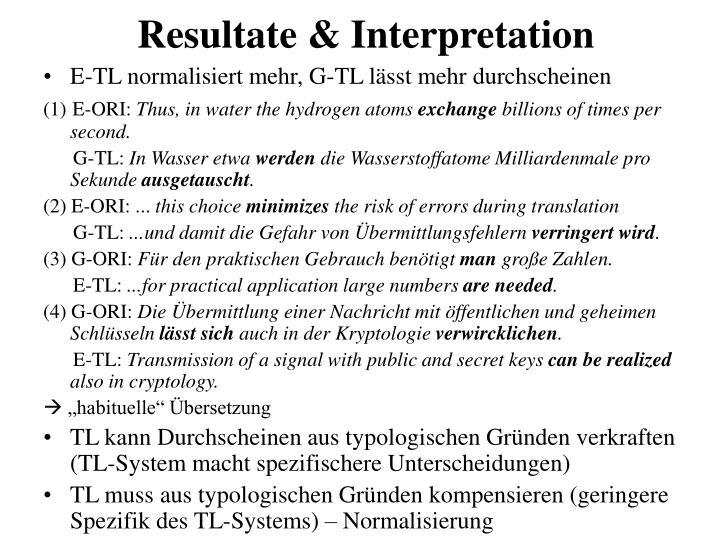 Resultate & Interpretation