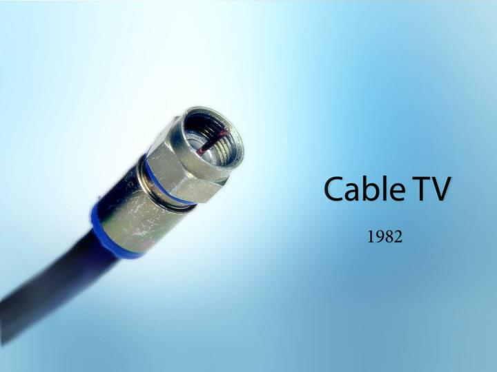 Cable TV 1982