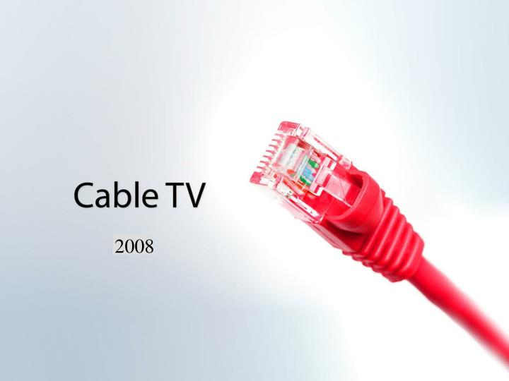 Cable TV 2007