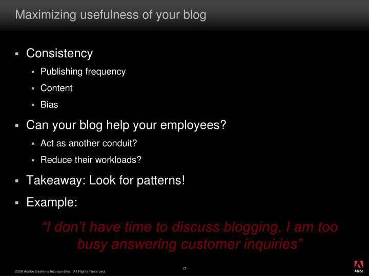 Maximizing usefulness of your blog