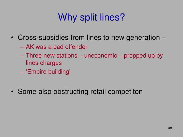 Why split lines?