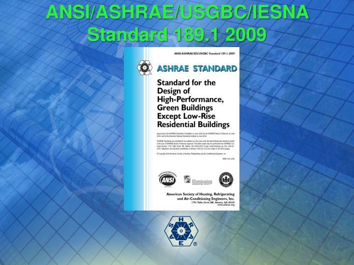 ANSI/ASHRAE/USGBC/IESNA