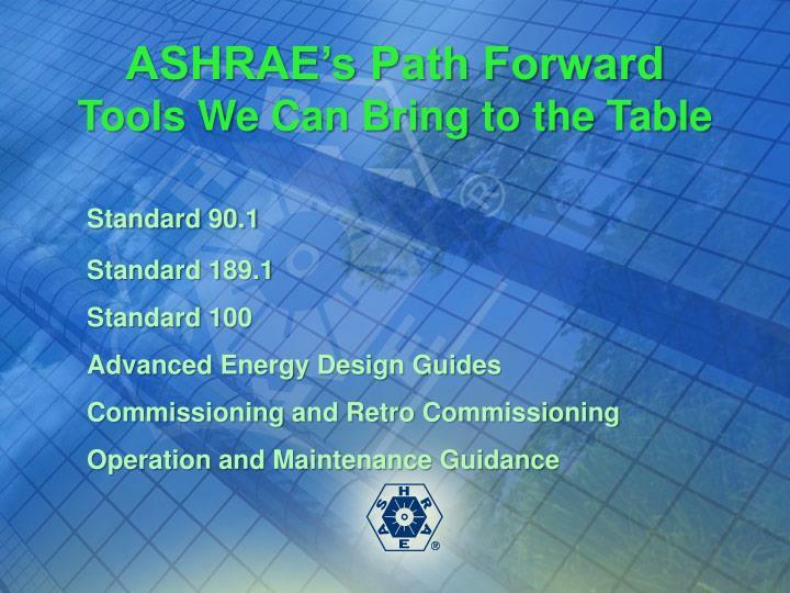 ASHRAE's Path Forward
