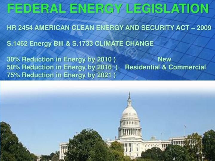 FEDERAL ENERGY LEGISLATION