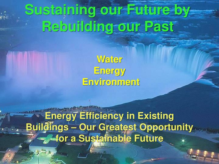 Sustaining our Future by Rebuilding our Past