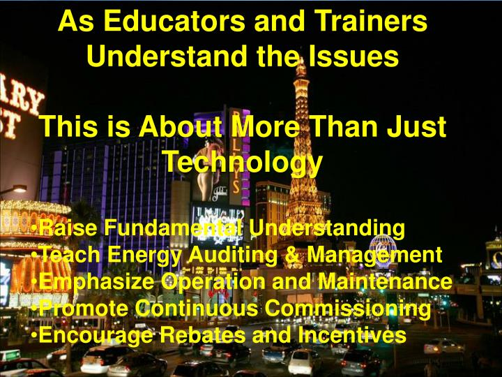 As Educators and Trainers