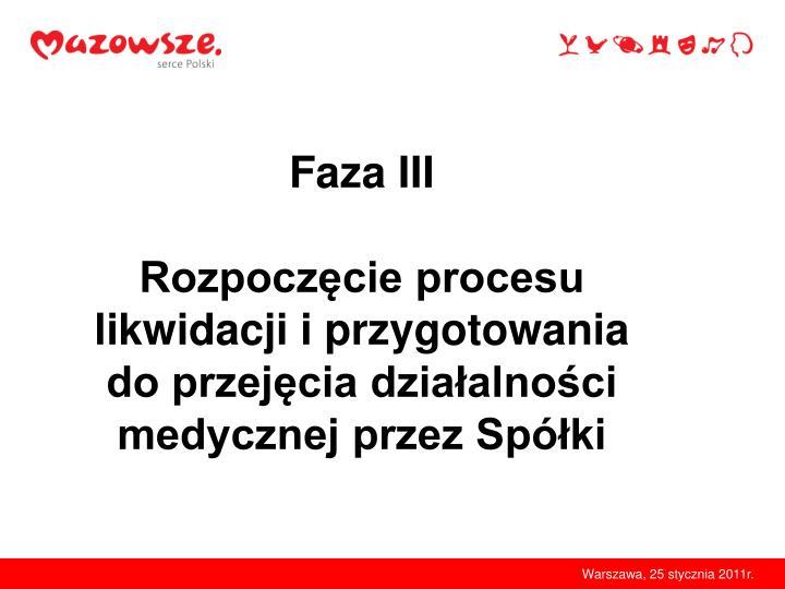 Faza III