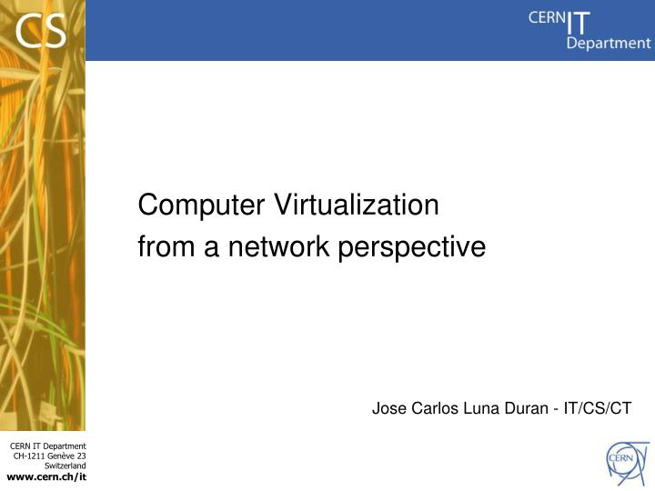 Computer Virtualization