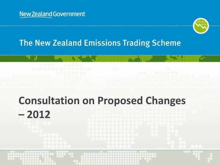 Consultation on Proposed Changes – 2012