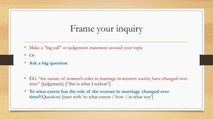 Frame your inquiry
