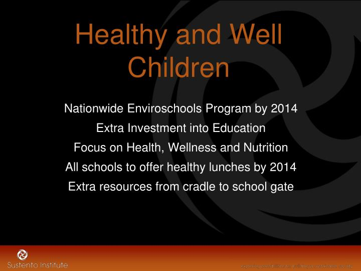 Healthy and Well Children