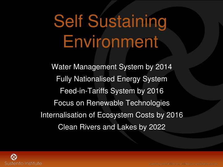 Self Sustaining Environment