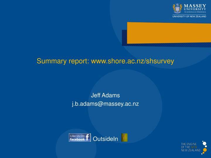Summary report: www.shore.ac.nz/shsurvey