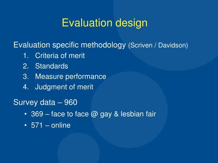 Evaluation specific methodology