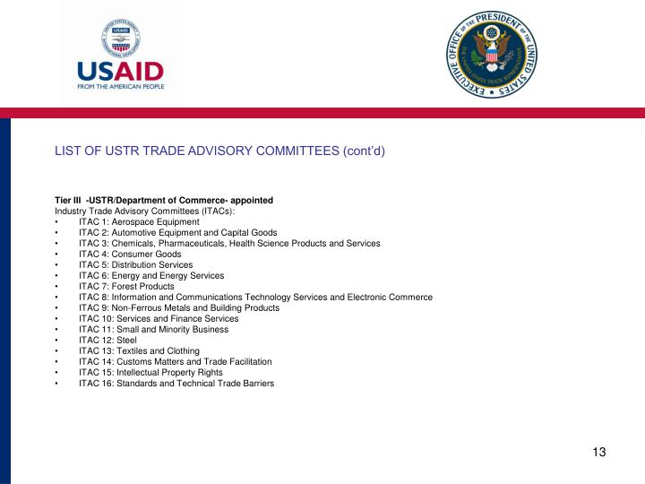 LIST OF USTR TRADE ADVISORY COMMITTEES (cont'd)