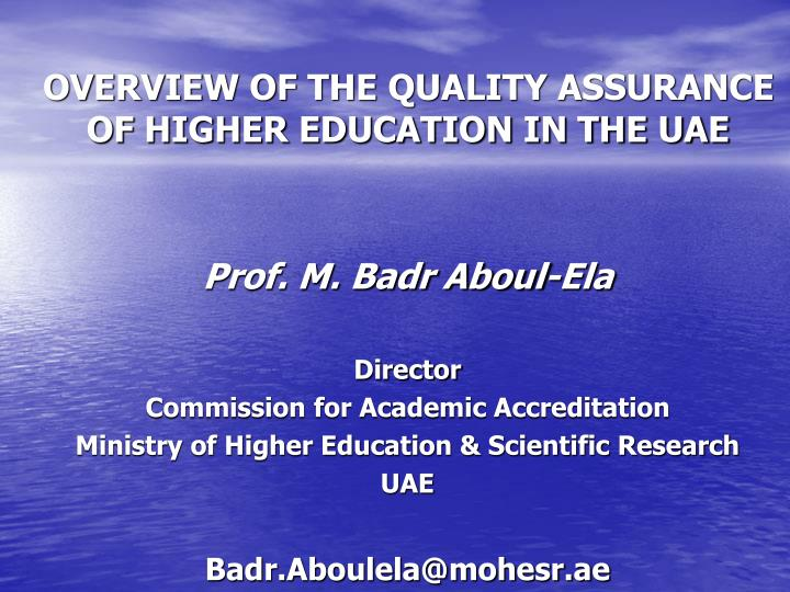 overview of the quality assurance of higher education in the uae n.