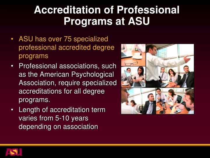 Accreditation of Professional Programs at ASU