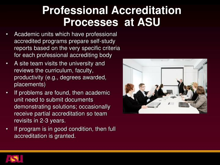 Professional Accreditation Processes  at ASU
