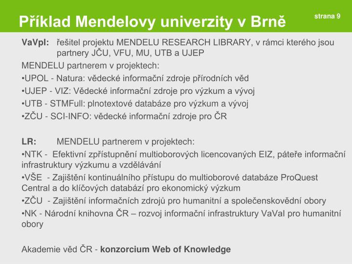 Příklad Mendelovy univerzity v Brně