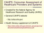 cahps consumer assessment of healthcare providers and systems