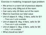 exercise in modeling knapsack type problem