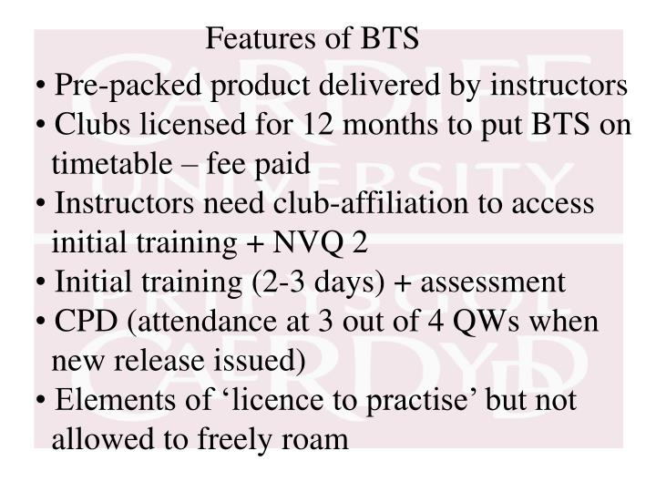 Features of BTS