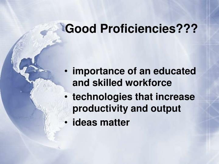 Good Proficiencies???