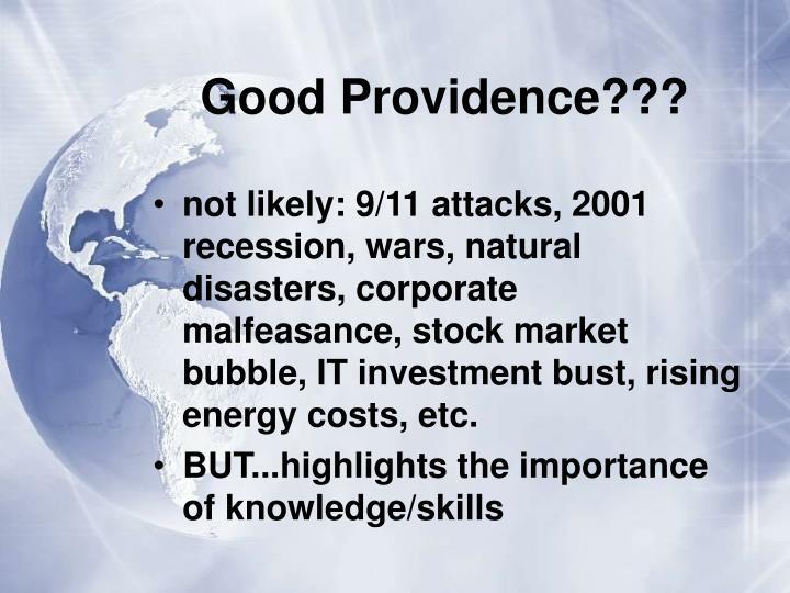 Good Providence???