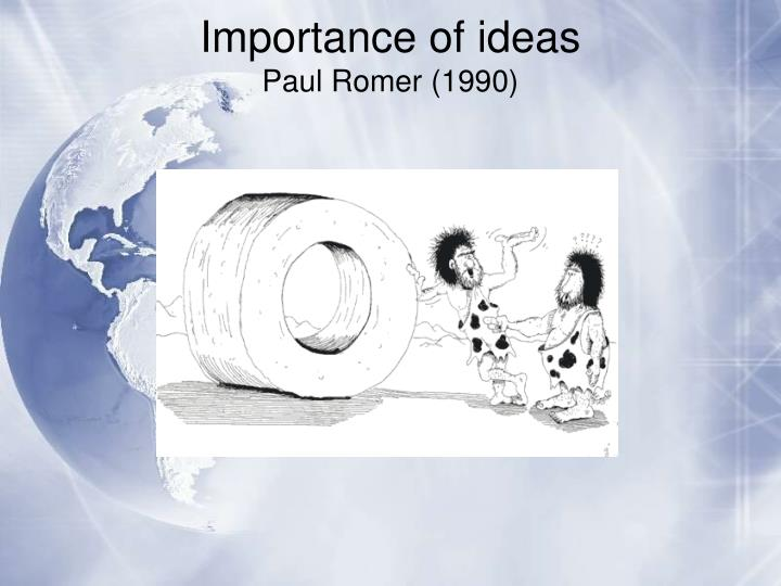 Importance of ideas