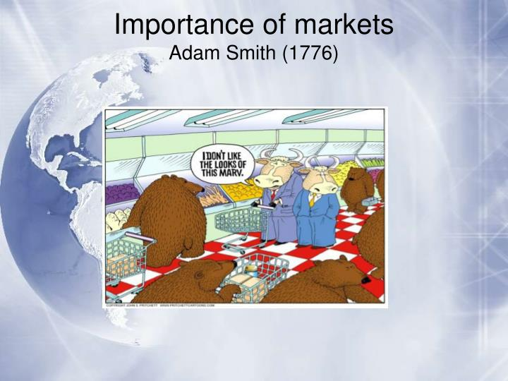 Importance of markets