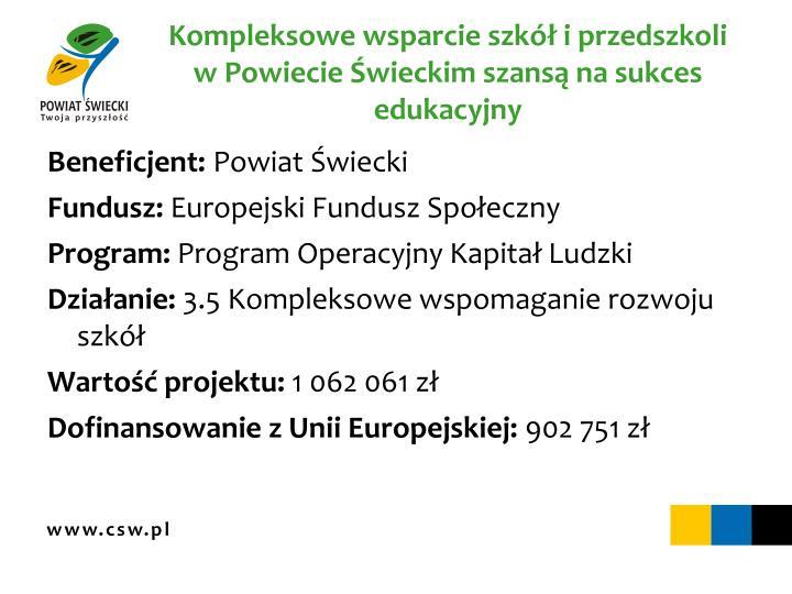Kompleksowe wsparcie szkół i przedszkoli w Powiecie Świeckim szansą na sukces edukacyjny