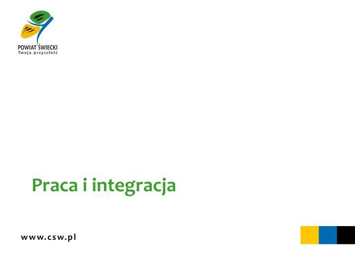 Praca i integracja