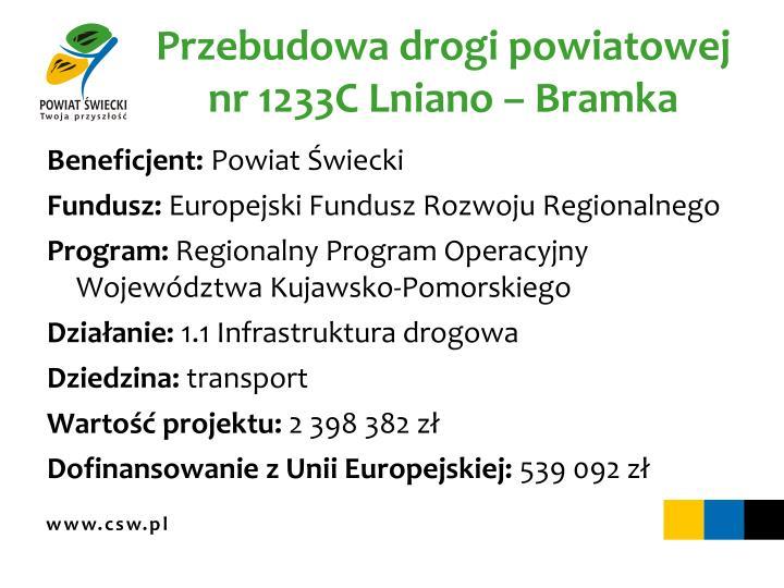 Przebudowa drogi powiatowej nr 1233C Lniano – Bramka