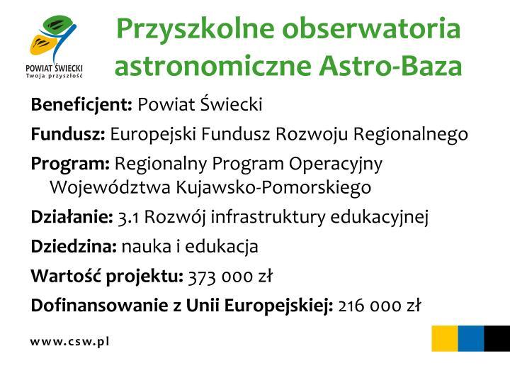 Przyszkolne obserwatoria astronomiczne Astro-Baza