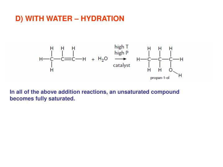 D) WITH WATER – HYDRATION