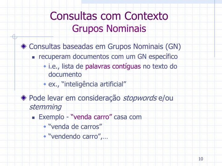 Consultas com Contexto