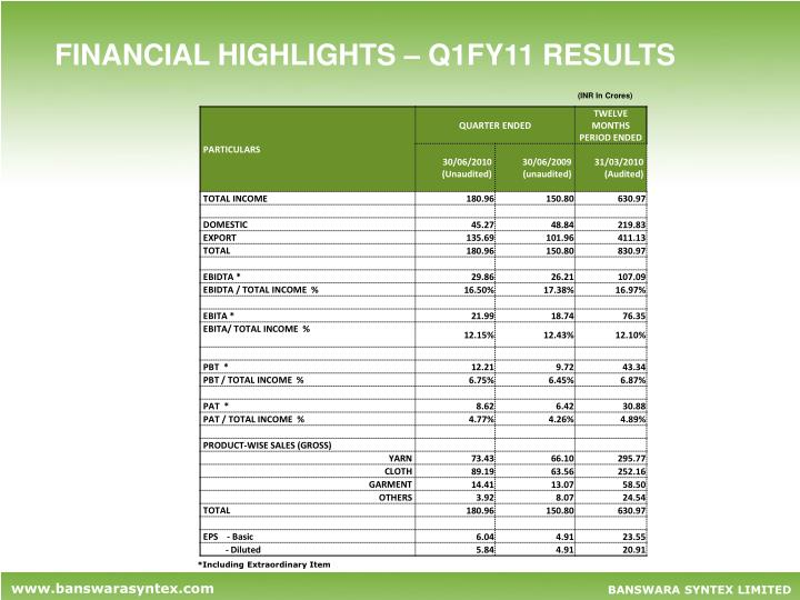 FINANCIAL HIGHLIGHTS – Q1FY11 RESULTS