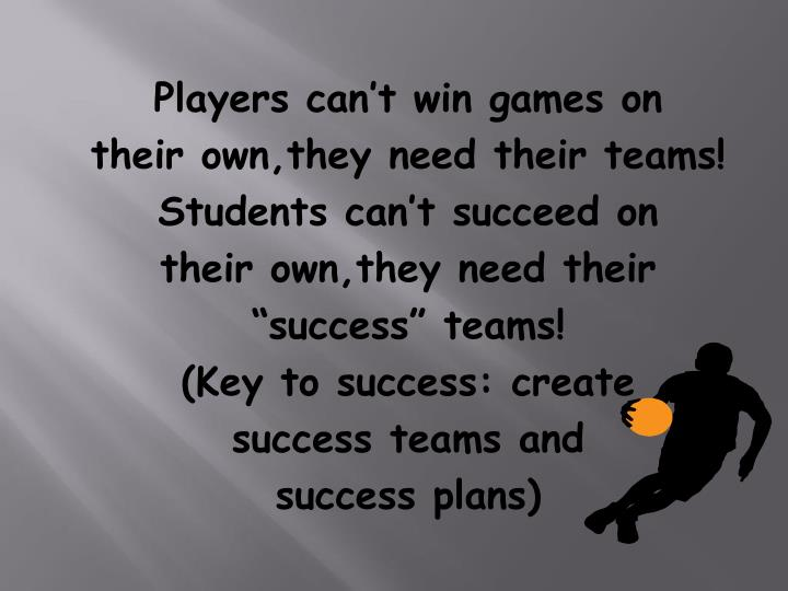 Players can't win games on